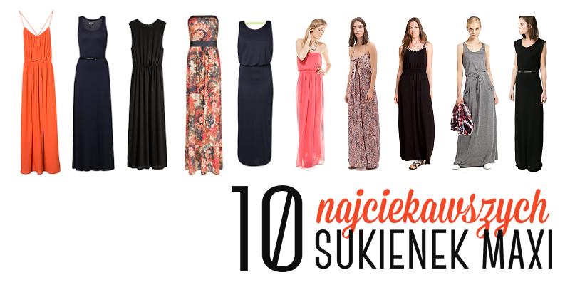 10 najciekawszych sukienek maxi