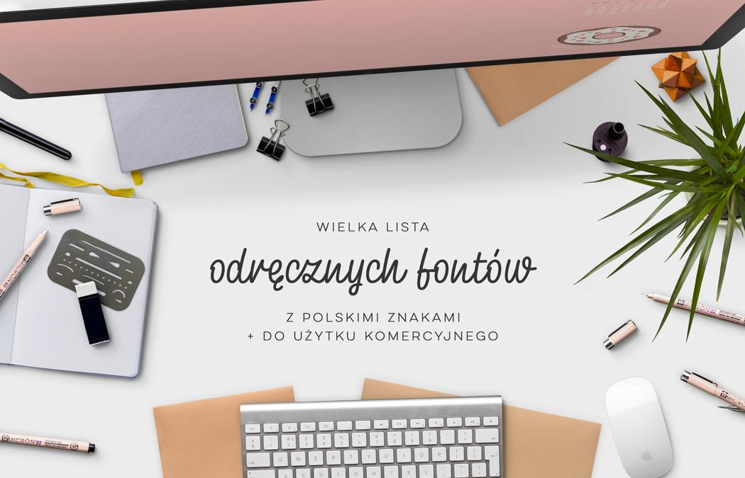 Wielka lista odręcznych fontów – z polskimi znakami i do użytku komercyjnego