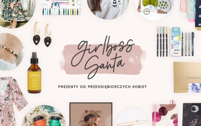 Girlboss Santa 2020 – pomysły na prezenty od przedsiębiorczych kobiet